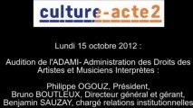 Mission culture-acte2   audition de l'ADAMI - Administration des Droits des Artistes et Musiciens In