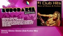 Donna M. - Gimme Gimme Gimme - Dub Kontor Mix