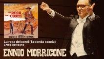 Ennio Morricone - La resa dei conti (Seconda caccia)