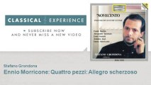 Ennio Morricone : Ennio Morricone : Quattro pezzi : Allegro scherzoso