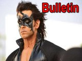 Lehren Bulletin Hrithiks Krrish 4 Plans and More Hot News