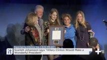 "Scarlett Johansson Says ""Hillary Clinton Would Make A Wonderful President"""