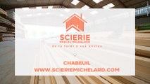 La Scierie Michelard Pascal, votre scieur spécialiste du bois à Chabeuil