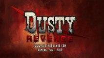 Trailer - Dusty Revenge