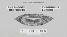 [ DOWNLOAD MP3 ] The Bloody Beetroots - All the Girls (Around the World) [feat. Theophilus London] [ iTunesRip ]