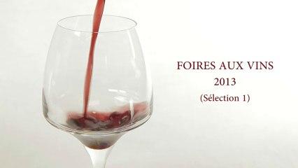 Foires aux Vins 2013 - Sélection N°1 (Figaro Vin / Cuisine Actuelle)