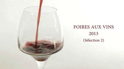 Foires aux Vins 2013 - Sélection N°2 (Figaro Vin / Cuisine Actuelle)