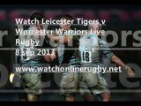 Aviva Premiership Leicester Tigers vs Worcester Warriors Live Streaming