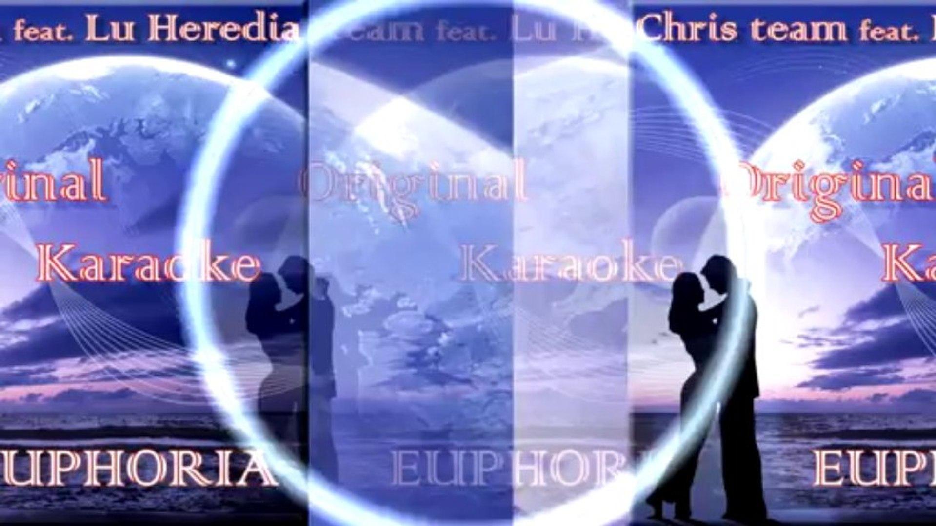 Chris Team Feat. Lu Heredia - Euphoria Original Karaoke Tribute to Loreen