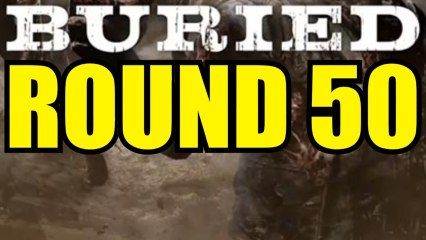 Call of Duty Black Ops 2 Zombies - BURIED ROUND 50!!! By TacticalFPS (BO2 ZOMBIES BURIED GAMEPLAY)