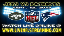 New York Jets vs New England Patriots Live Streaming 2013 NFL Games