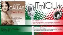 Maria Callas - Casta e diva - Norma