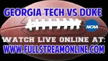 Watch Georgia Tech Yellow Jackets vs Duke Blue Devils Live Online Stream 9/14/13
