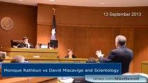 Monique Rathbun vs David Miscavige and Scientology Day 2