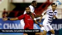 """""""Au mercato, j'ai préféré Sochaux à l'OM"""""""