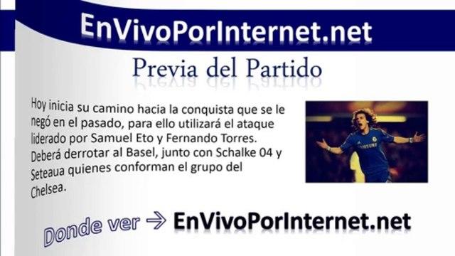 Chelsea vs Basel En Vivo Champions League 2013