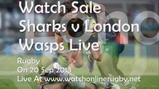 Sharks vs London Wasps Live Aviva Premiership