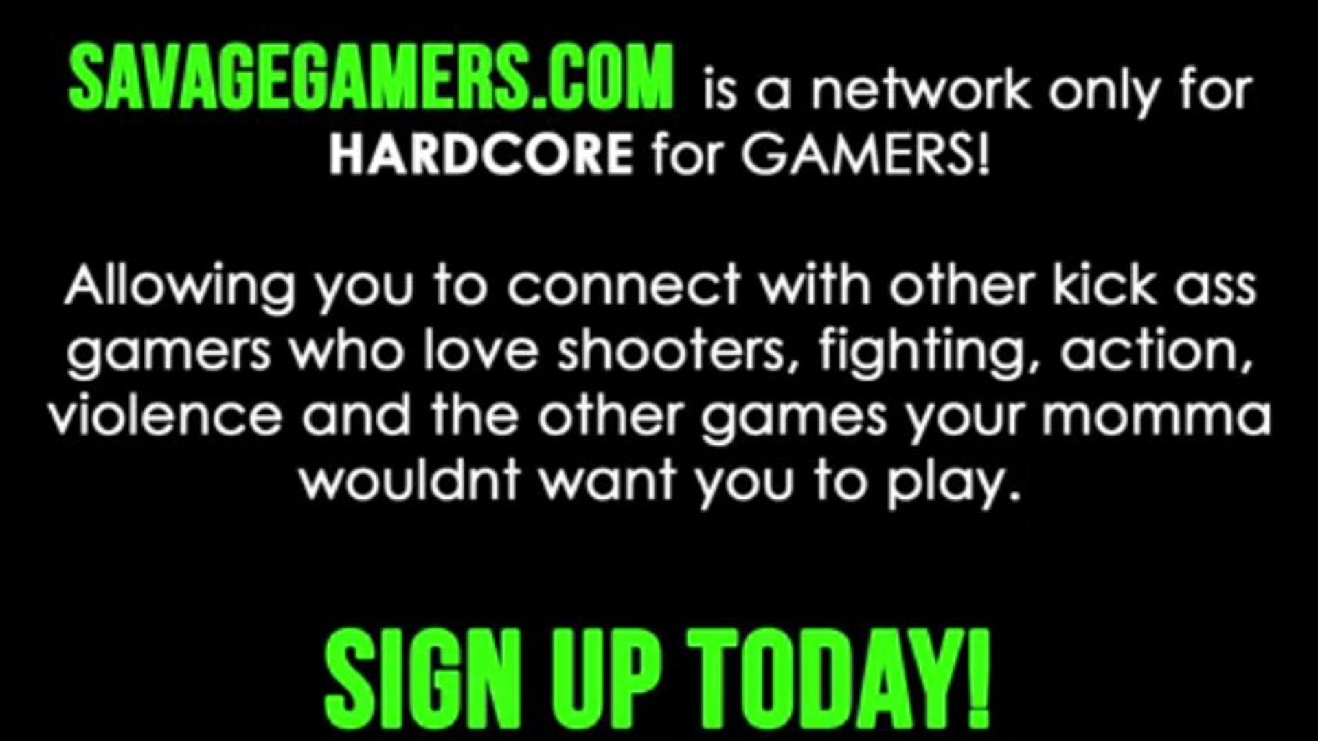Savage Gamers - A Social New Network for Hardcore Gamers