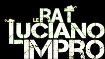 """Le Rat Luciano """"Nouveau Freestyle & Impro 2013"""" EXCLU"""
