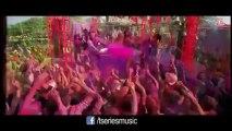 Balam Pichkari Full Song Yeh Jawaani Hai Deewani _ Ranbir Kapoor, Deepika Padukone