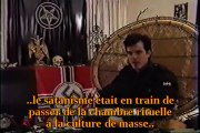 Satanisme - Interview de Boyd Rice - Eglise de Satan (1988)