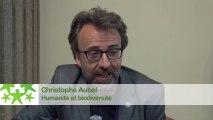 Conférence environnementale 2013 : Itw de Christophe Aubel, Humanité et Biodiversité