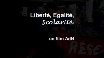 Liberté, Egalité, Scolarité.