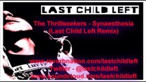 The Thrillseekers - Synaesthesia (Last Child Left Remix)