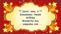 SHINee Wonderful day Bölüm 5 Part 2 Türkçe altyazılı. Hwank