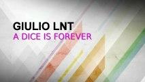 Giulio Lnt - Roll The Dice (Original Mix)