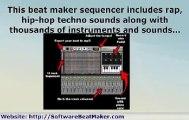 Beat Maker: What The Sonic Producer Can Do For Your Rap And Hip Hop Beats