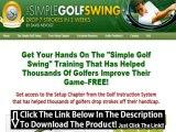 Simple Golf Swing Beginners + The Simple Golf Swing Free Ebook