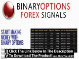 Binary Options Forex Signals + Forex Binary Options Trading Signals