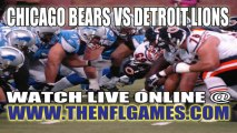 """Watch """"Online"""" Chicago Bears vs Detroit Lions NFL Live Streaming"""