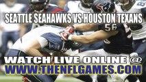 "Watch ""Online"" Seattle Seahawks vs Houston Texans NFL Live Streaming"