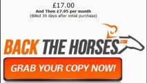 Back The Horses Review - Most Reliable Horse Betting System of 2013!