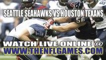 Watch Seattle Seahawks vs Houston Texans Live NFL Game Online