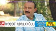 Neşet Abalıoğlu Doluyum 2013 ( Abalıoğlu Produksiyon BY-Ozan KIYAK