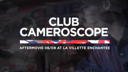 CLUB CAMEROSCOPE W/ FEADZ - ORGASMIC - BOBMO - MYD - DJ SLOW - K-LAGANE - UN-DEUX