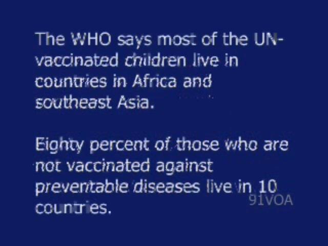 [91VOA]World Health Organization Urges Countries to Vaccinate Children