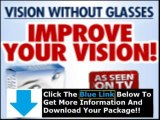Vision Without Glasses Bates Method + How To Get Perfect Vision Without Glasses
