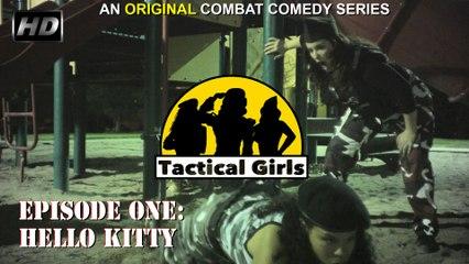 """Tactical Girls"" Episode 1 (HD)"