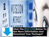 Vision Without Glasses Dr Bates + Duke Peterson Vision Without Glasses Review