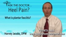 What is Plantar Fasciitis? North Brunswick and Somerset, NJ - Podiatrist Harvey Jacobs DPM