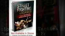 "Learn The Real-Life ""Dirty"" Street Fighting Techniques Using Street Fighting Uncaged eProgram"
