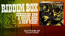 Chevelle Franklin - Don't Put Me Off