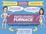 Fatburning Furnace Review | Is Fat Burning Furnace a Scam | Fat Burning Furnace