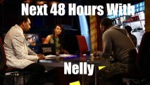What Nelly Said About Kobe AFTER The First Take Cameras Were Off! (Next 48 Hours With Nelly Teaser #1)