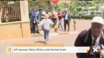 AP Sources: Navy SEALs Raid Somali Town