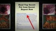 Top Secret Fat Loss Secret Reviews -  Does Top Secret Fat Loss Secret works or is it a scam?